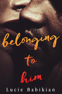 Belonging To Him