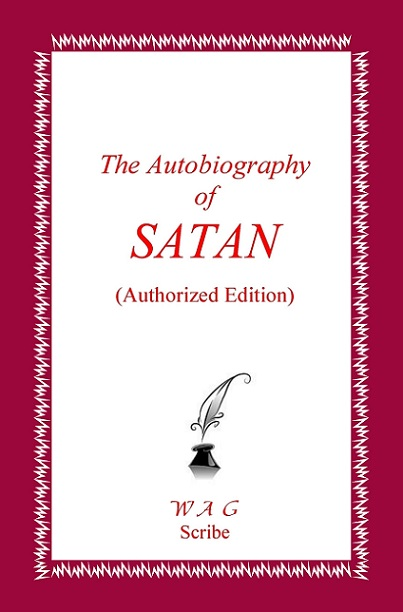 The autobiography of satan authorized edition books go social do you want to be one of this worlds damn fools swallowing everything spoon fed to you or do you want to start thinking for yourself solutioingenieria Choice Image