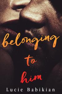 Belonging To Him